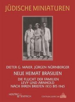 Neue Heimat Brasilien - Maier, Dieter G.; Nürnberger, Jürgen