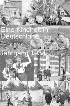 Eine Kindheit in Deutschland Jahrgang 1934 - Wagner, Jürgen