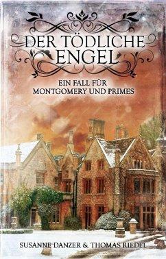 Der tödliche Engel (eBook, ePUB) - Danzer, Susanne; Riedel, Thomas