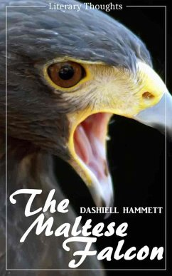 The Maltese Falcon (Dashiell Hammett) - illustrated - (Literary Thoughts Edition) (eBook, ePUB) - Hammett, Dashiell