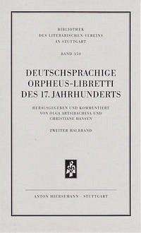 Deutschsprachige Orpheus-Libretti des 17. Jahrhunderts
