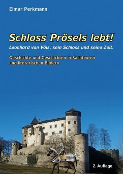 Schloss Prösels lebt! (eBook, ePUB)