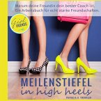 Meilenstiefel in high heels