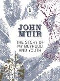 The Story of my Boyhood and Youth (eBook, ePUB)