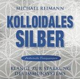 Kolloidales Silber [elementare Schwingung], 1 Audio-CD