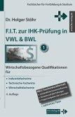 F.I.T. zur IHK-Prüfung in VWL & BWL