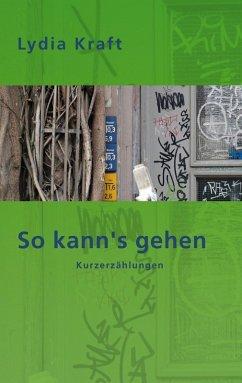 So kann's gehen (eBook, ePUB)