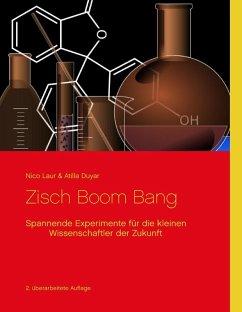 Zisch Boom Bang (eBook, ePUB) - Laur, Nico; Duyar, Atilla