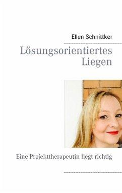 Lösungsorientiertes Liegen (eBook, ePUB)