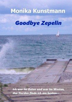 Goodbye Zepelin (eBook, ePUB)