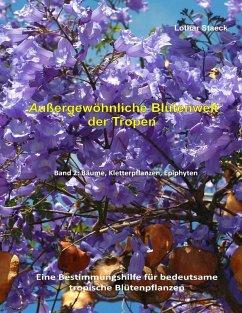 Außergewöhnliche Blütenwelt der Tropen Band 2 (eBook, ePUB)