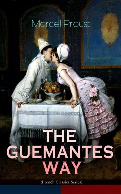 THE GUERMANTES WAY (French Classics Series) (eBook, ePUB) - Proust, Marcel