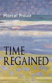 TIME REGAINED (Modern Classics Series) (eBook, ePUB)
