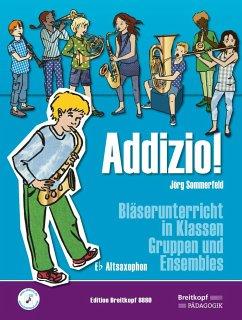 Addizio! Schülerheft, Altsaxophon - Sommerfeld, Jörg