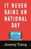 It Never Rains on National Day (eBook, ePUB)