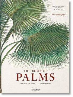 The Book of Palms/Das Buch der Palmen/Le livre des palmiers - Martius, Carl Fr. Ph. von