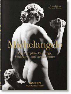 Michelangelo. Das vollst. Werk. Malerei, Skulptur, Architektur; . - Zöllner, Frank;Thoenes, Christof