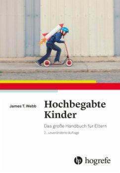 Hochbegabte Kinder - Webb, James T.