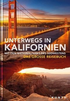 Unterwegs in Kalifornien mit den Nationalparks des Südwestens