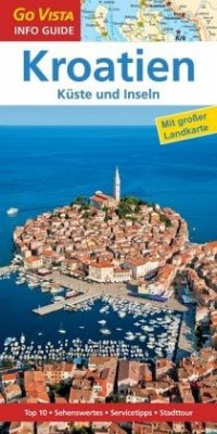 GO VISTA: Reiseführer Kroatien