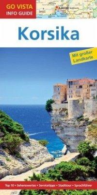 Go Vista Info Guide Reiseführer Korsika, m. 1 K...