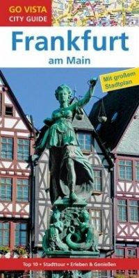 GO VISTA: Reiseführer Frankfurt am Main