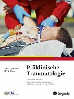 Präklinische Traumatologie - Campbell, John E.