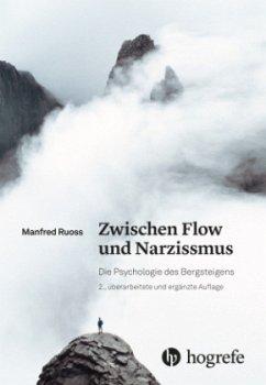 Zwischen Flow und Narzissmus - Ruoß, Manfred