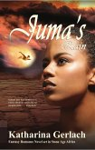 Juma's Rain: A Fantasy Romance novel set in Stone Age Africa (eBook, ePUB)