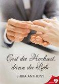 Erst die Hochzeit, dann die Liebe (eBook, ePUB)