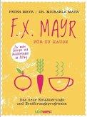 F.X. Mayr für zu Hause (Mängelexemplar)