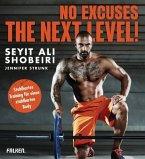 No Excuses: The next Level! (Mängelexemplar)