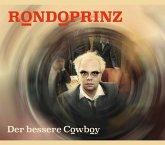 Der Bessere Cowboy (Ep,Green Edition)