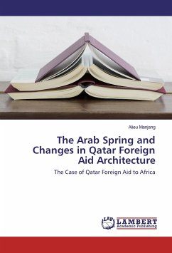 The Arab Spring and Changes in Qatar Foreign Aid Architecture