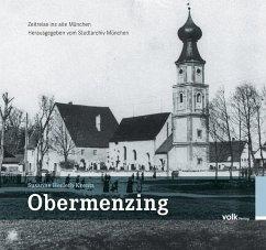Obermenzing - Zeitreise ins alte München - Herleth-Krentz, Susanne