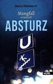 Absturz / Andrea Mangfall Bd.2