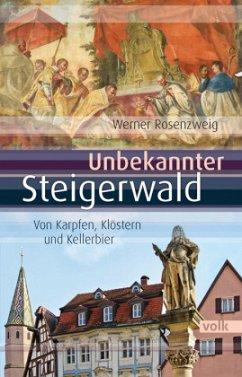 Unbekannter Steigerwald - Rosenzweig, Werner