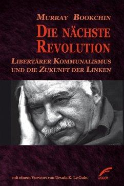 Die nächste Revolution (eBook, ePUB) - Bookchin, Murray