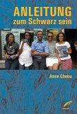 Anleitung zum Schwarz sein (eBook, ePUB)