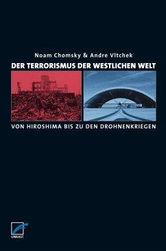 Der Terrorismus der westlichen Welt (eBook, ePUB) - Chomsky, Noam; Vltschek, Andre