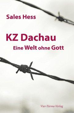 KZ Dachau (eBook, ePUB) - Hess, Sales