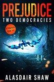 Prejudice (Two Democracies: Revolution, #2) (eBook, ePUB)