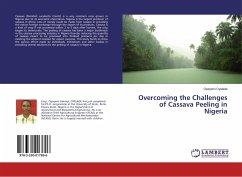 Overcoming the Challenges of Cassava Peeling in Nigeria