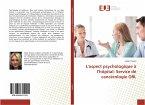L'aspect psychologique à l'hôpital: Service de cancérologie ORL