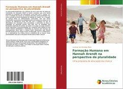 Formação Humana em Hannah Arendt na perspectiva da pluralidade - Almeida Melo, Lucimar de