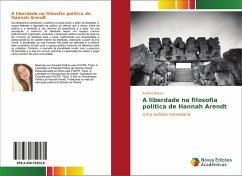 A liberdade na filosofia política de Hannah Arendt
