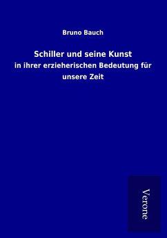 Schiller und seine Kunst