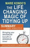An Executive Summary and Analysis of The Life-Changing Magic of Tidying Up by Marie Kondo (eBook, ePUB)