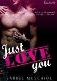 Just love you. Erotischer Roman (eBook, ePUB)