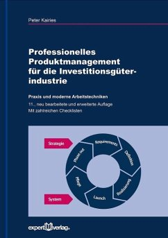 Professionelles Produktmanagement für die Investitionsgüterindustrie - Kairies, Peter